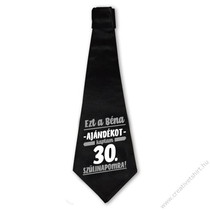 Ezt a Béna Ajándékot Kaptam 30. Szülinapomra! Szülinapi Nyakkendő
