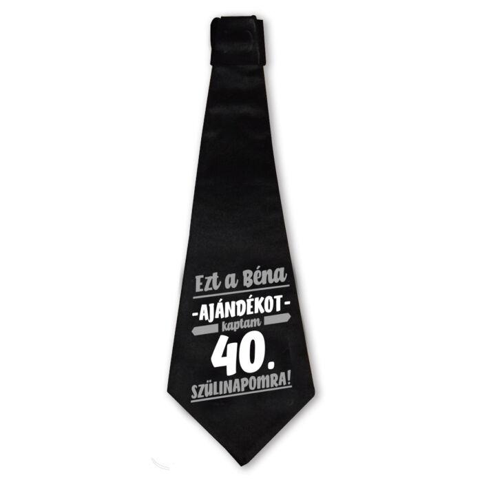 Ezt a Béna Ajándékot Kaptam 40. Szülinapomra! Szülinapi Nyakkendő