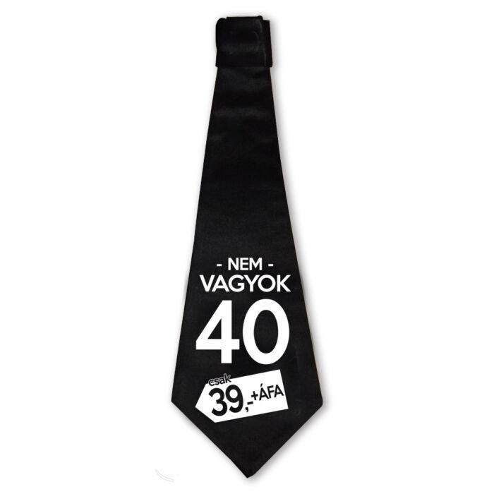Nem Vagyok 40, Csak 39 + Áfa Ajándék Szülinapi Nyakkendő