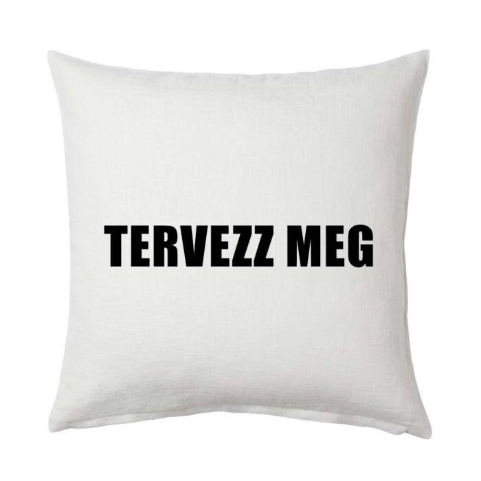 TERVEZZ MEG Párna (40*40 cm) - Fehér