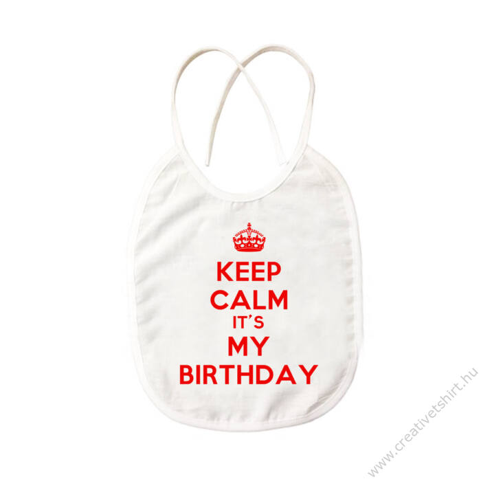 KEEP CALM, It's My Birthday Szülinapi Ajándék Pártedli