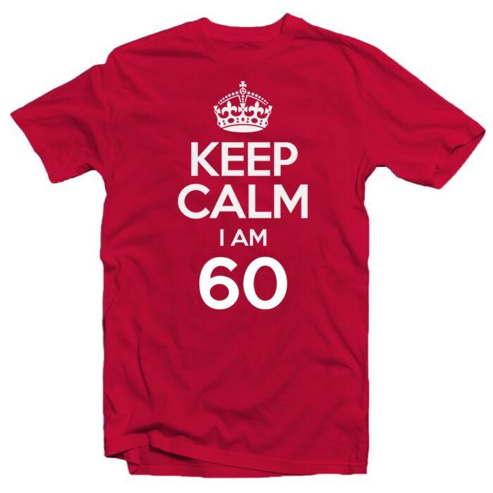 KEEP CALM, I'M 60 Szülinapi Ajándék Póló