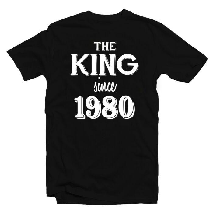 The King Since 19.. Szülinapi Ajándék Póló