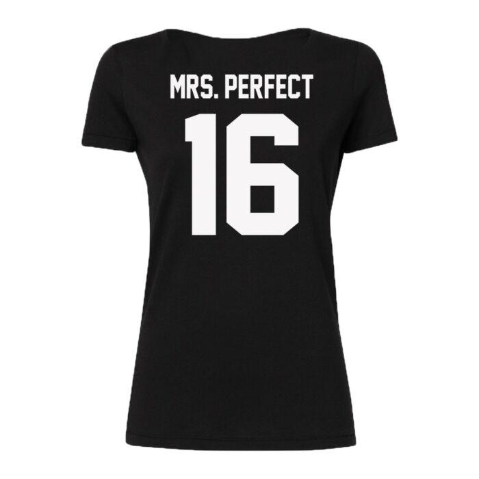Mrs. Perfect Szerelmes Feliratos Póló