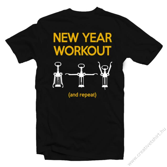 New Years Workout Feliratos Póló