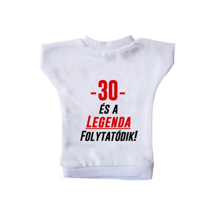 30 és a Legenda Folytatódik! Ajándék Szülinapi Üvegpóló