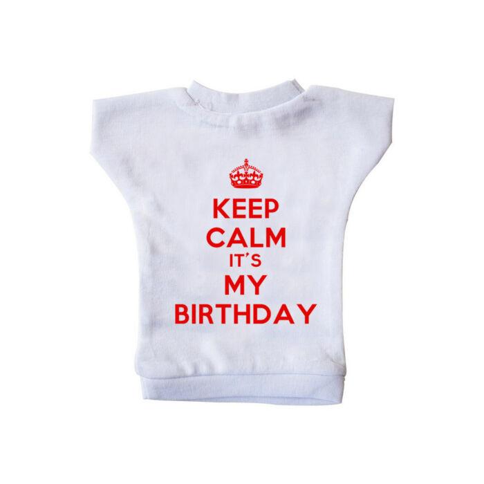 KEEP CALM, It's My Birthday Szülinapi Ajándék Üvegpóló