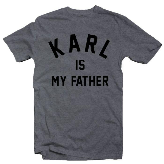 Karl is My Father Feliratos Vicces Póló