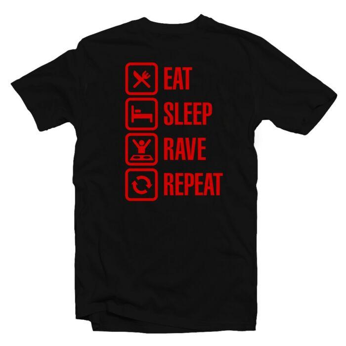 Eat. Sleep. Rave. Repeat Zenei Feliratos Póló