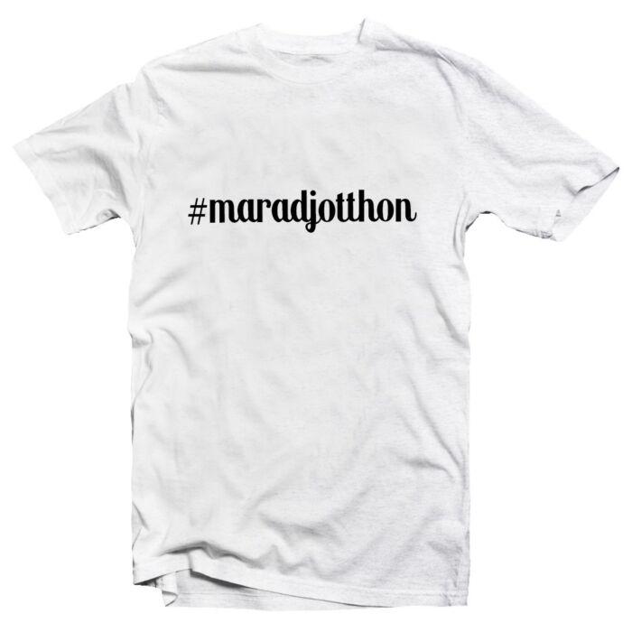#maradjotthon Feliratos Póló