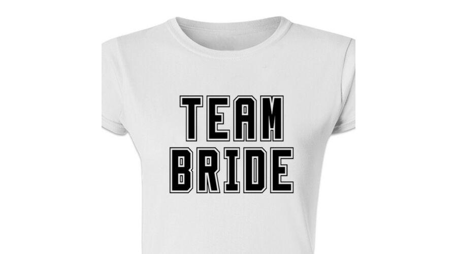 Team Bride  Feliratos Lánybúcsú Női Póló - Ruha és Pólónyomás ... 6ed7c97d71