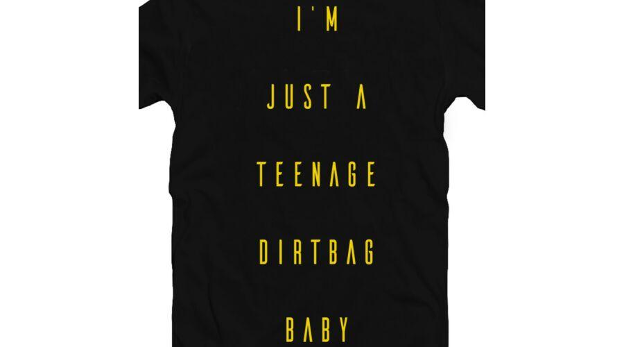 I Am Just a Teenage Dirtbag Baby Zenei Feliratos Póló 2 (Fekete-Fehér) c0ae90a870